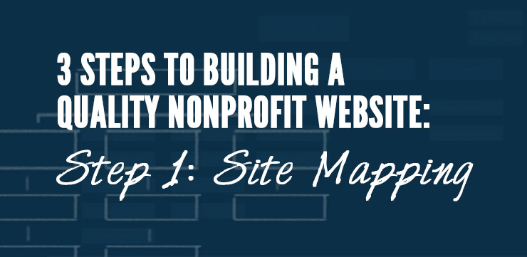 Building a Quality Nonprofit Website: Creating a Site Map