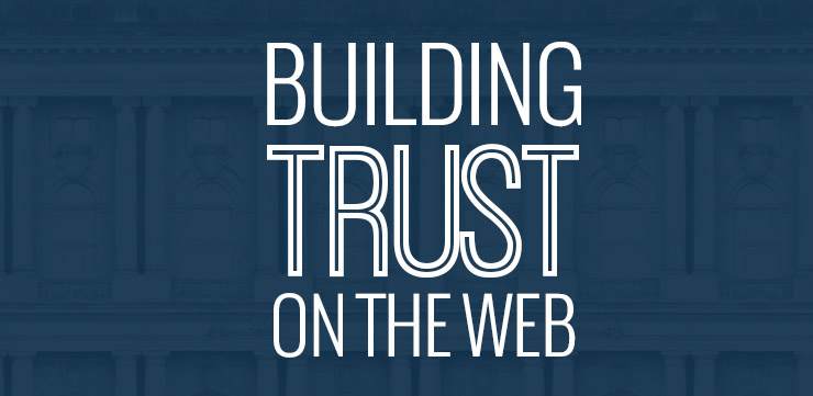 Building Trust on the Web