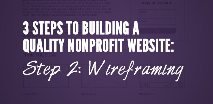Building a Quality Nonprofit Website: Wireframing