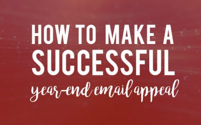 How to Make a Successful Year-End Email Appeal