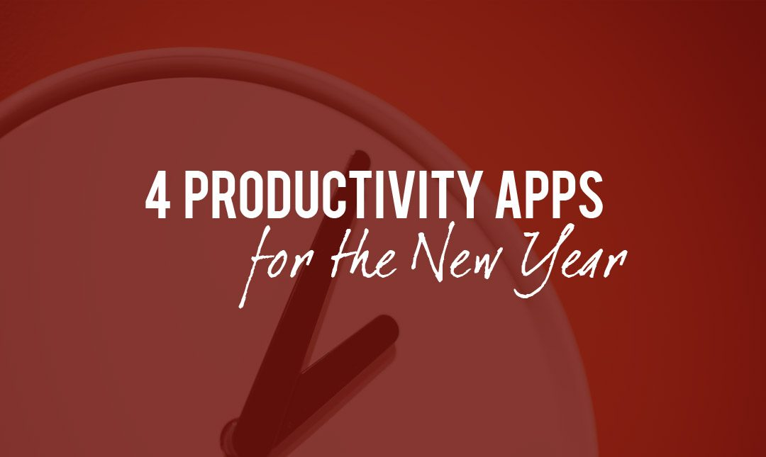 4 Productivity Apps that will Help You Stay Focused in the New Year